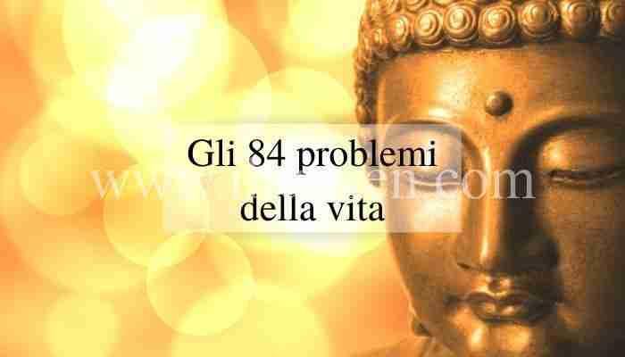 Come smettere di avere problemi secondo il Buddhismo